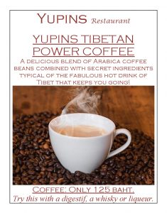 Tibetan Power Coffee - Delicious blend of Arabica Coffee Beans combined with secret ingredients of the fabulous hot drink of Tibet (try this with a digestif, a whisky or liqueur.